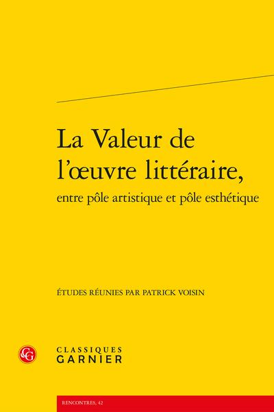 La Valeur de l'œuvre littéraire, entre pôle artistique et pôle esthétique