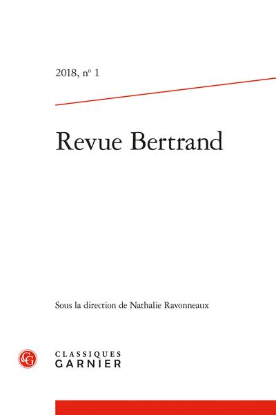 Revue Bertrand. 2018, n° 1. varia - Sommaire