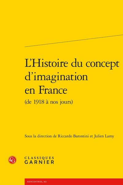 L'Histoire du concept d'imagination en France (de 1918 à nos jours) - Introduction