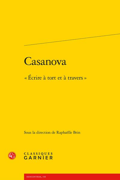Casanova. « Écrire à tort et à travers »
