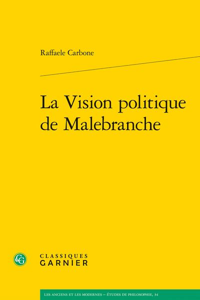 La Vision politique de Malebranche