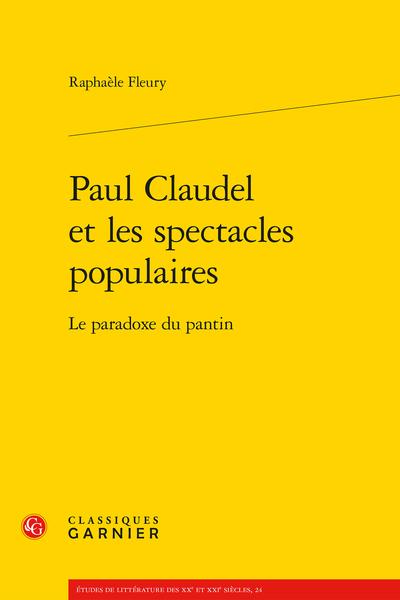 Paul Claudel et les spectacles populaires. Le paradoxe du pantin