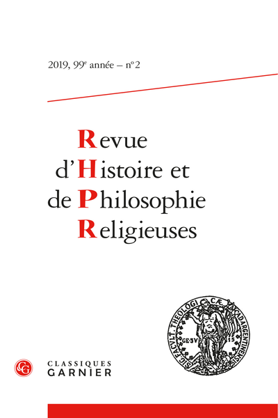 Revue d'Histoire et de Philosophie Religieuses. 2019 – 2, 99e année, n° 2. varia - The Relationship with the Bible in Christian Theology