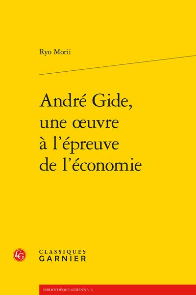 André Gide, une œuvre à l'épreuve de l'économie