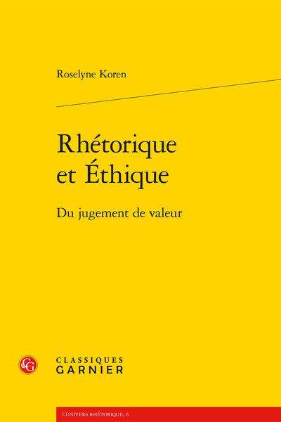 Rhétorique et Éthique. Du jugement de valeur