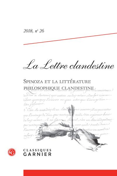 La Lettre clandestine. 2018, n° 26. Spinoza et la littérature philosophique clandestine