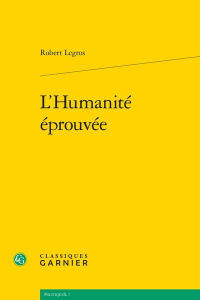 L'Humanité éprouvée - Le recul suspensif comme expérience universelle et normative