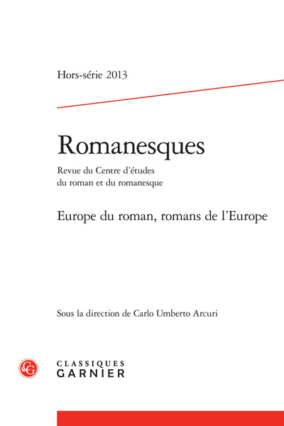Romanesques. 2013, Hors-série. Europe du roman, romans de l'Europe
