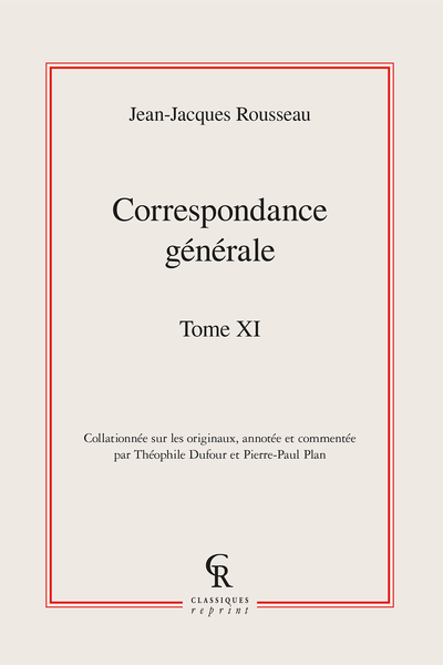 Correspondance générale. Tome XI