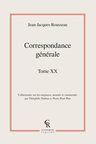 Correspondance générale. Tome XX