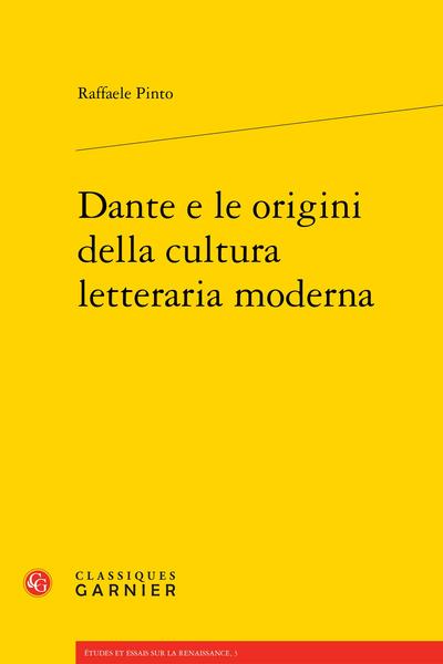 Dante e le origini della cultura letteraria moderna