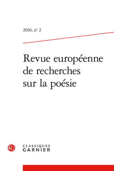 Revue européenne de recherches sur la poésie. 2016, n° 2. varia
