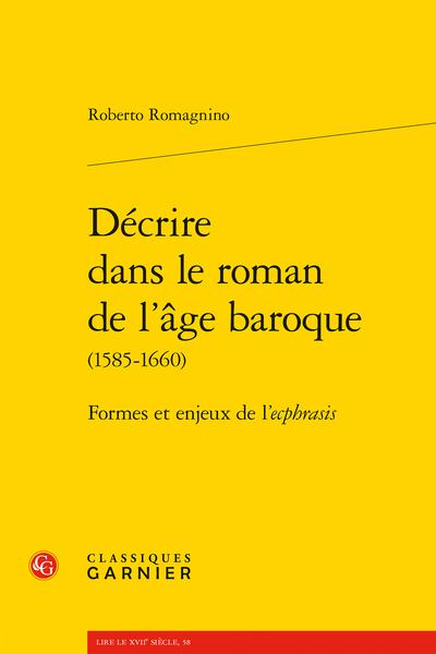 Décrire dans le roman de l'âge baroque (1585-1660). Formes et enjeux de l'ecphrasis