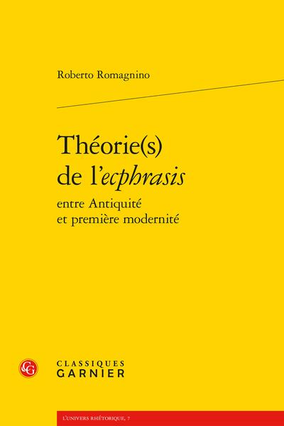 Théorie(s) de l'ecphrasis entre Antiquité et première modernité