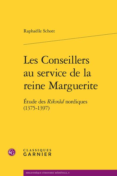 Les Conseillers au service de la reine Marguerite. Étude des Riksråd nordiques (1375-1397) - [Épigraphe]