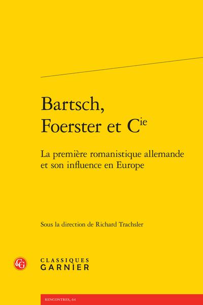 Bartsch, Foerster et Cie. La première romanistique allemande et son influence en Europe - Index des noms