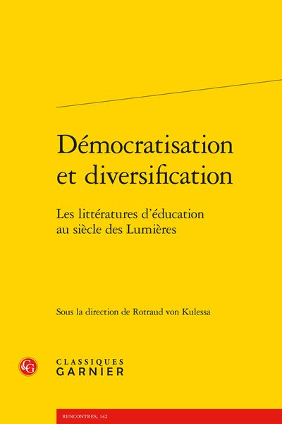 Démocratisation et diversification. Les littératures d'éducation au siècle des Lumières