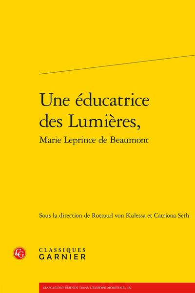 Une éducatrice des Lumières, Marie Leprince de Beaumont - Table des matières