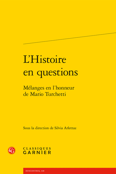 L'Histoire en questions. Mélanges en l'honneur de Mario Turchetti - Riequilibrare lo scambio, salvare la comunità