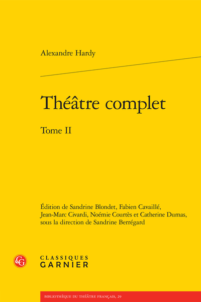 Théâtre complet. Tome II