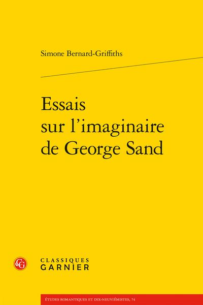 Essais sur l'imaginaire de George Sand - Lecture croisée de La Femme abandonnée (1832) de Balzac et de Metella (1833) de George Sand