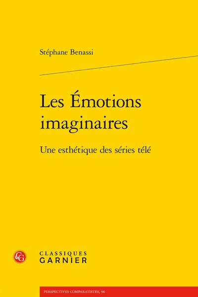 Les Émotions imaginaires. Une esthétique des séries télé