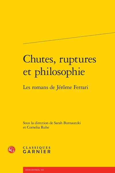 Chutes, ruptures et philosophie. Les romans de Jérôme Ferrari