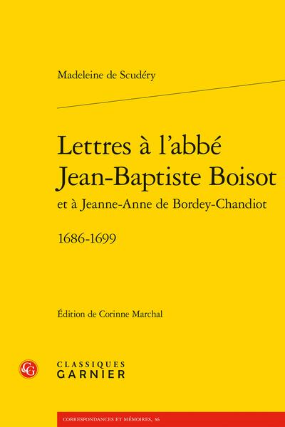 Lettres à l'abbé Jean-Baptiste Boisot et à Jeanne-Anne de Bordey-Chandiot. 1686-1699 - Abréviations