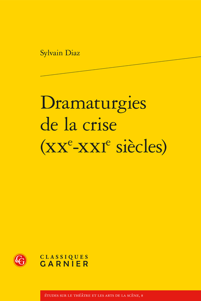 Dramaturgies de la crise (XXe-XXIe siècles) - Introduction