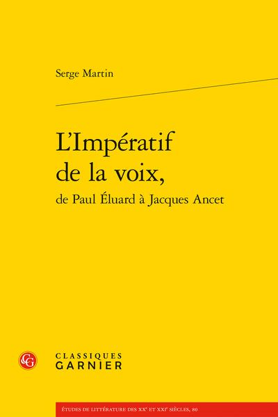 L'Impératif de la voix, de Paul Éluard à Jacques Ancet - Bibliographie