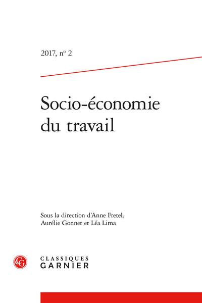 Socio-économie du travail. 2017, n° 2. Le marché du travail comme objet de croyances et de représentations - Croyances et représentations relatives au fonctionnement du marché du travail