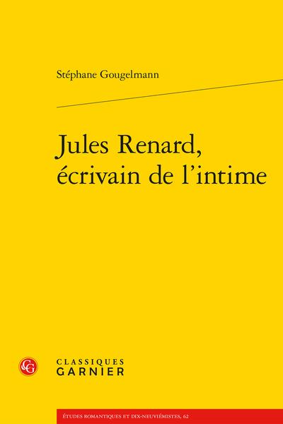 Jules Renard, écrivain de l'intime - Index des œuvres de Jules Renard citées