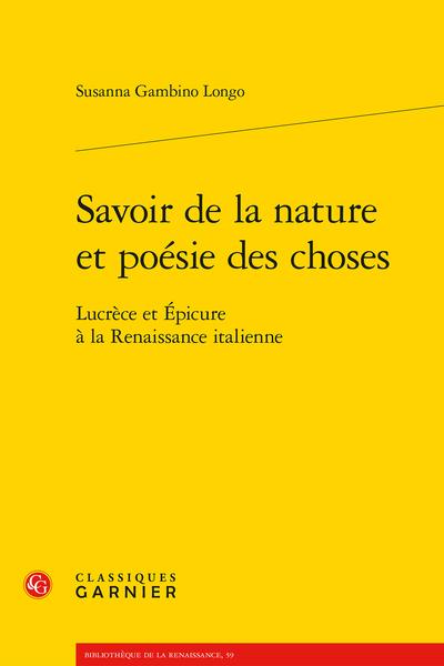 Savoir de la nature et poésie des choses. Lucrèce et Épicure à la Renaissance italienne