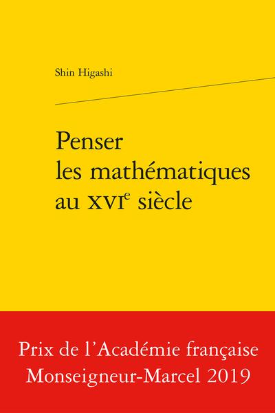 Penser les mathématiques au XVIe siècle
