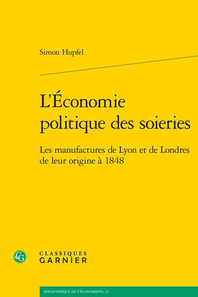L'Économie politique des soieries. Les manufactures de Lyon et de Londres de leur origine à 1848 - Abréviations