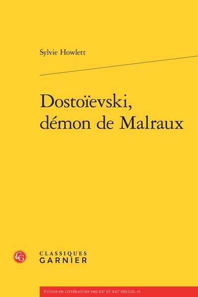 Dostoïevski, démon de Malraux