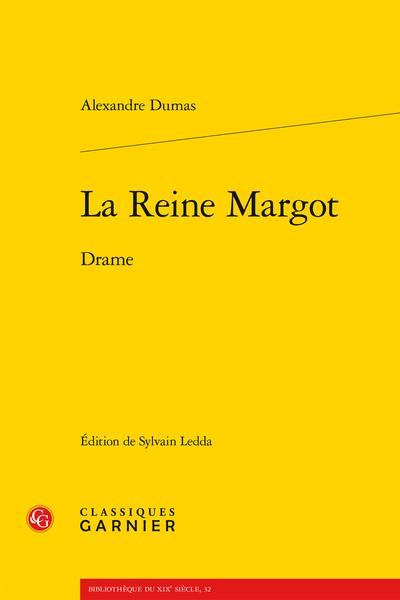La Reine Margot. Drame