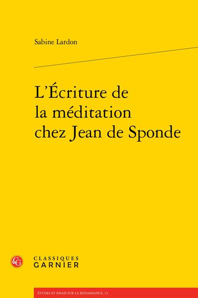 L'Écriture de la méditation chez Jean de Sponde