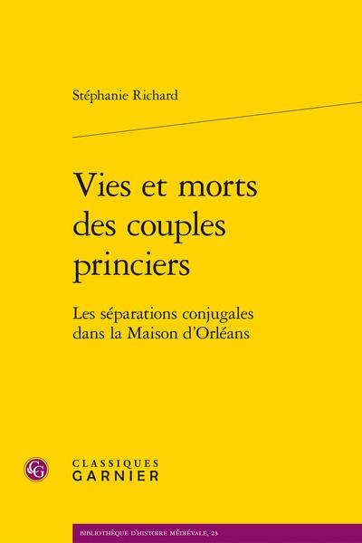 Vies et morts des couples princiers. Les séparations conjugales dans la Maison d'Orléans