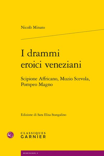 I drammi eroici veneziani. Scipione Affricano, Muzio Scevola, Pompeo Magno