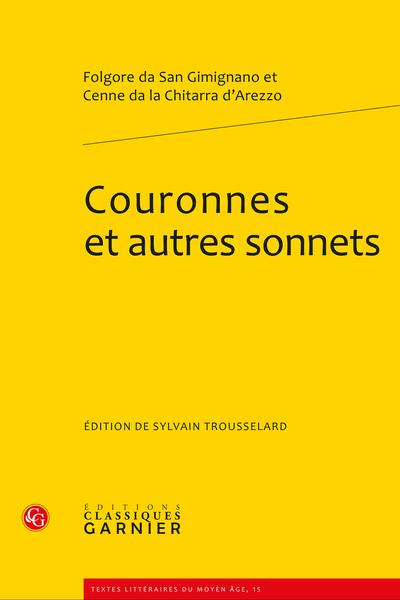 Couronnes et autres sonnets - La tradition manuscrite
