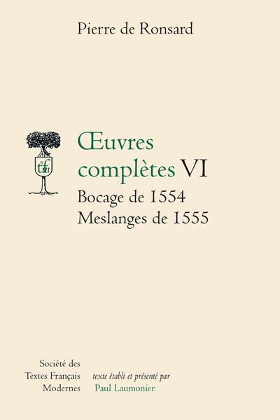 Tome VI - Bocage de 1554, Meslanges de 1555