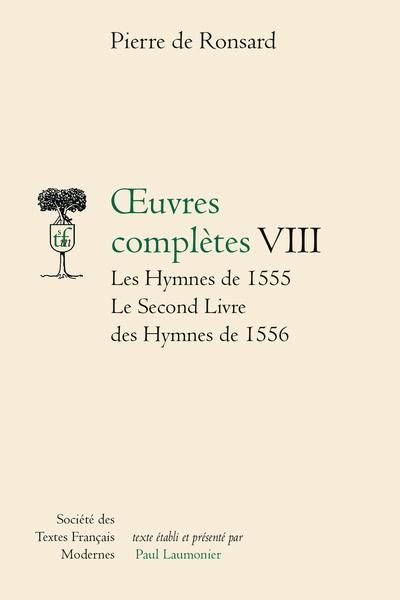 Œuvres complètes. VIII. Les Hymnes de 1555, Le Second Livre des Hymnes de 1556