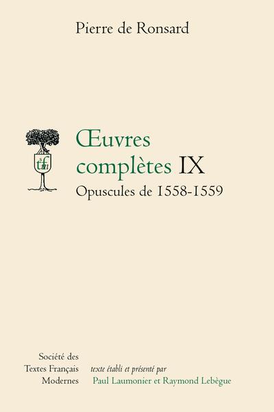 Tome IX - Opuscules (1558-1559)