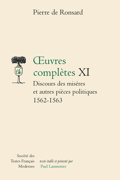 Tome XI - Discours des misères de ce temps et autres pièces politiques (1562-1563)