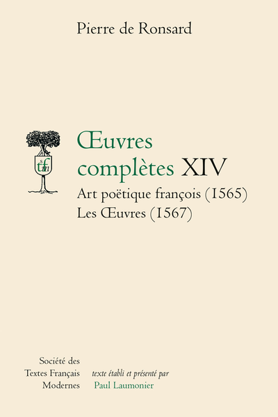 Tome XIV - Art poétique françois (1565), Les Œuvres (1567)