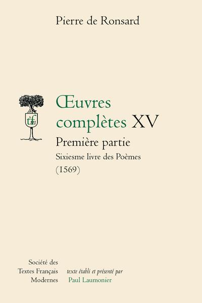Tome XV - Septiesme livre des Poèmes (1569), Les Œuvres (1571)