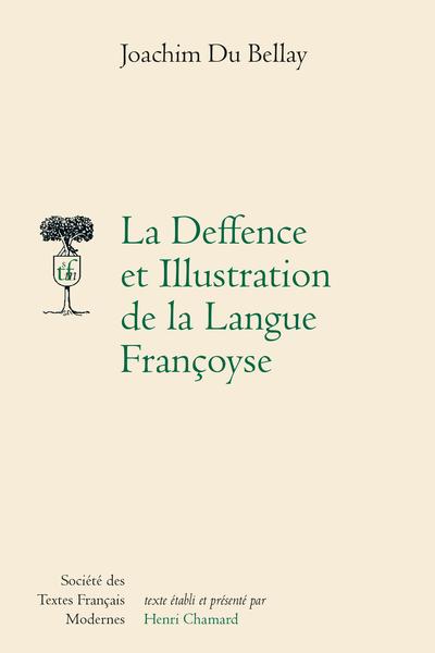 Deffence et Illustration de la langue françoyse