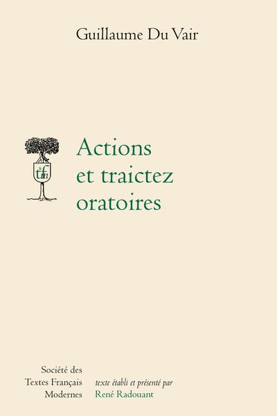 Actions et traictez oratoires