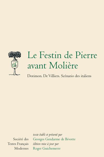 Le Festin de Pierre avant Molière. Dorimon, De Villiers, Scénario des italiens